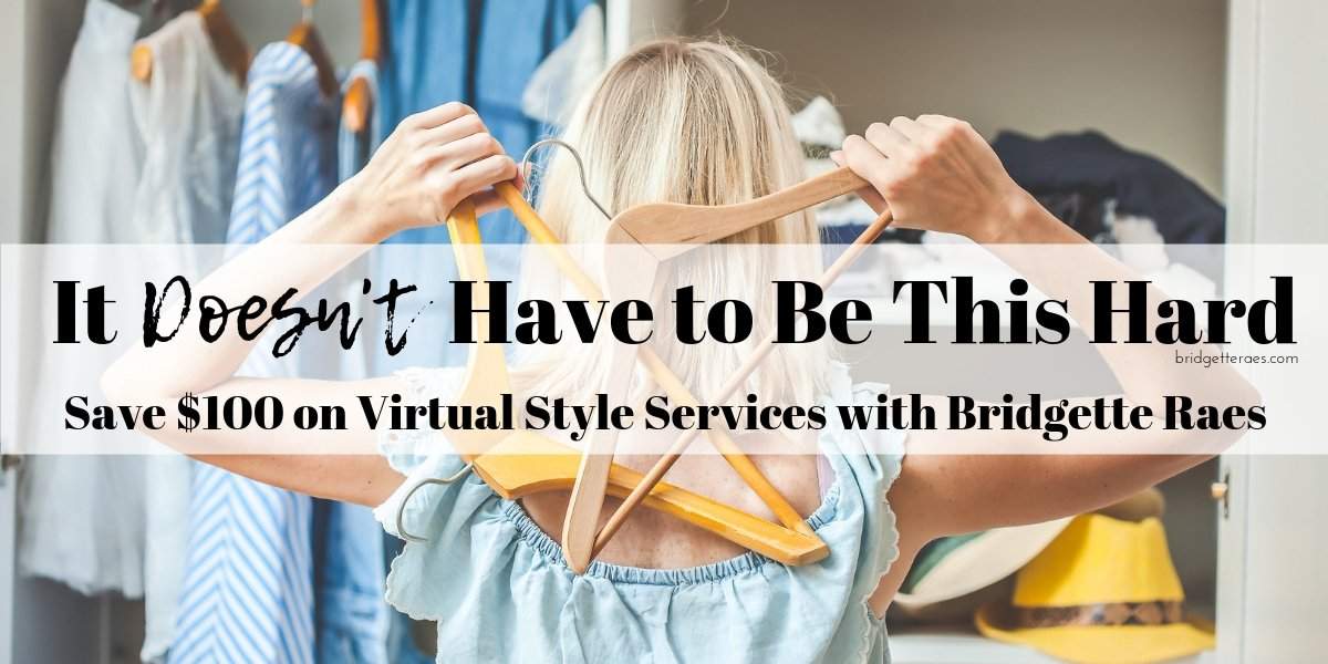 Save $100 on Virtual Style Services with Bridgette Raes