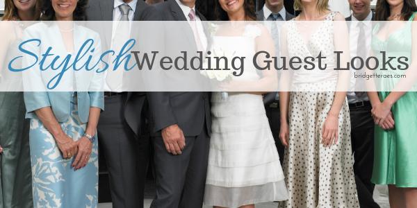 Stylish Wedding Guest Looks
