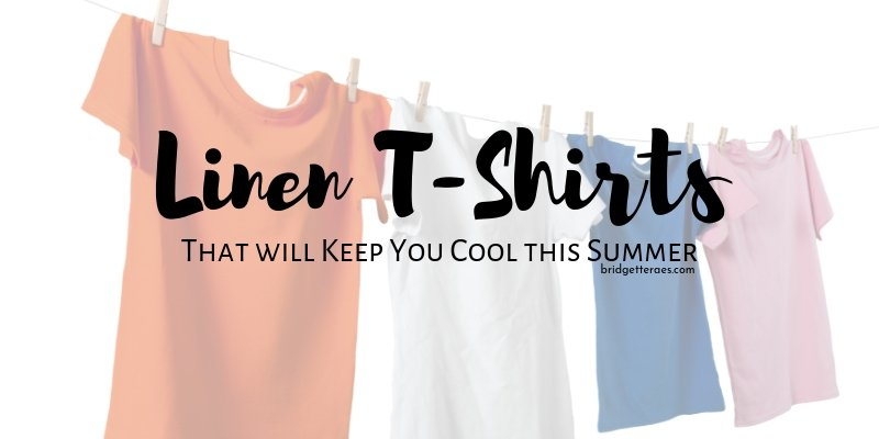 Linen T-Shirts that will Keep You Cool this Summer