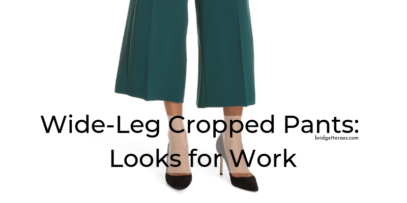 Wide-Leg Cropped Pants: Looks for Work