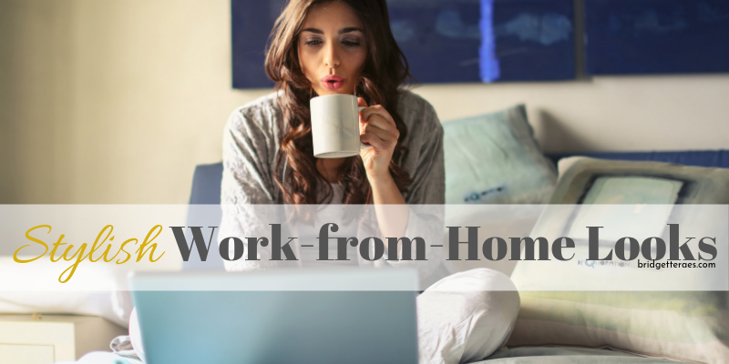 Stylish Work-from-Home Looks