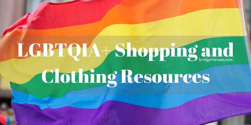 LGBTQIA+ Shopping and Clothing Resources