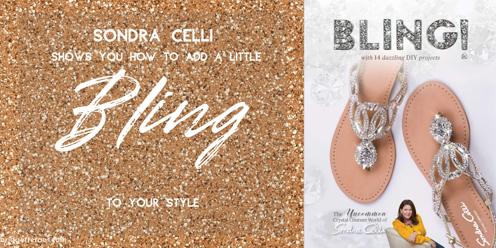 Sondra Celli Wants to Add a Little Bling to Your Style: A Review of her New Book