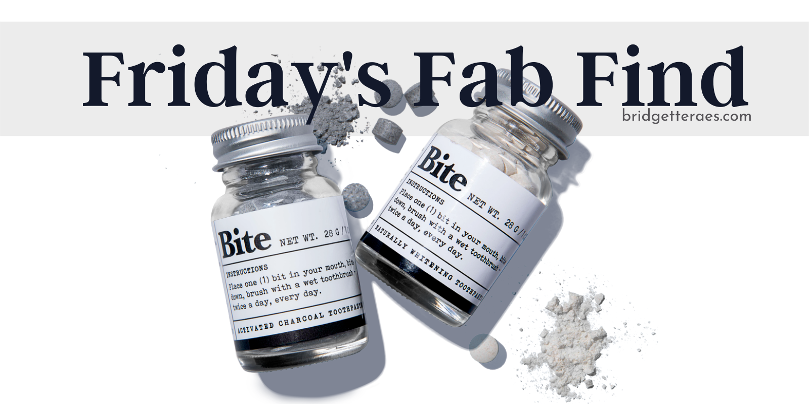 Friday's Fab Find: Bite Toothpaste Tablets