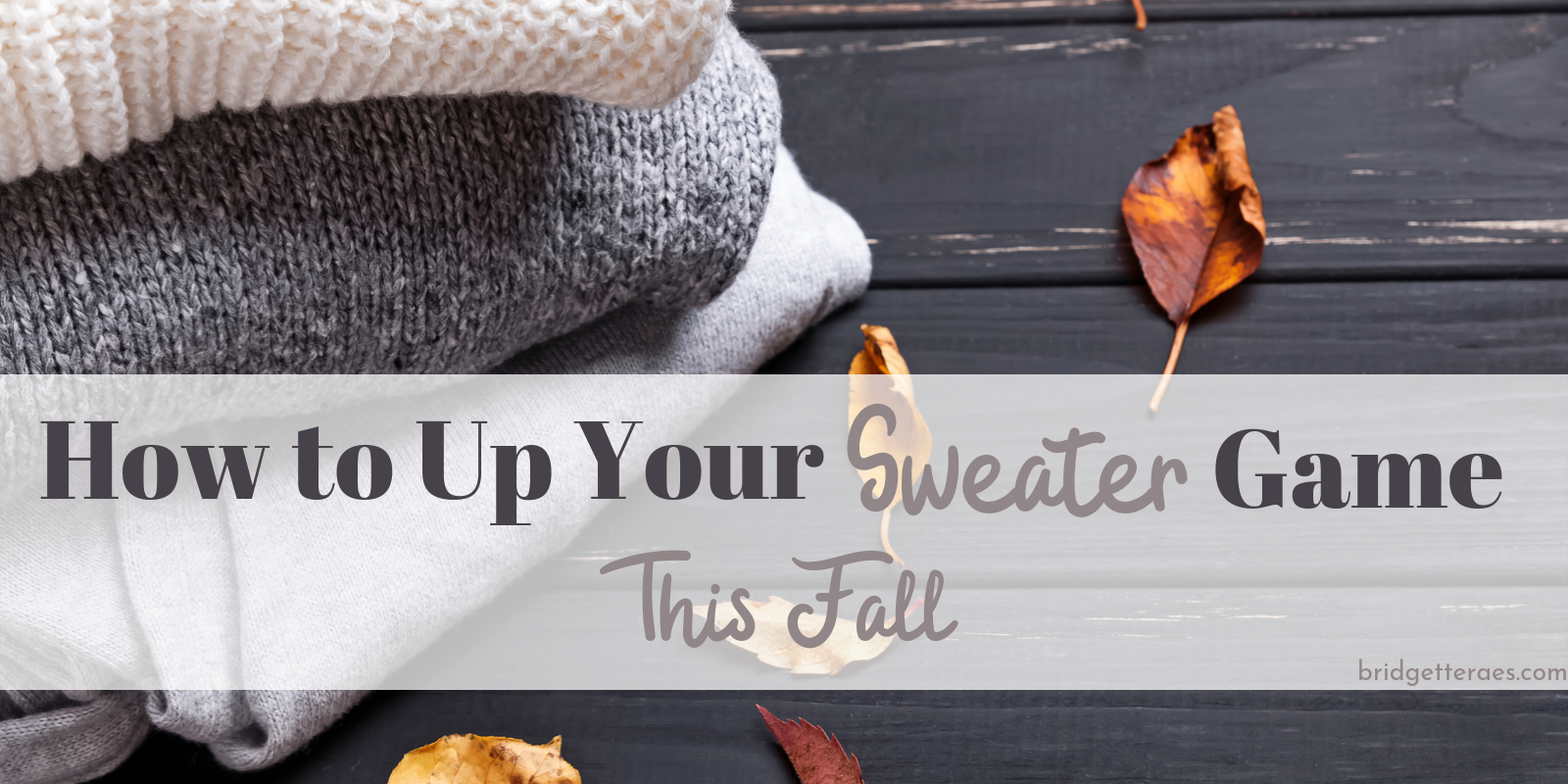 How to Up Your Sweater Game this Fall