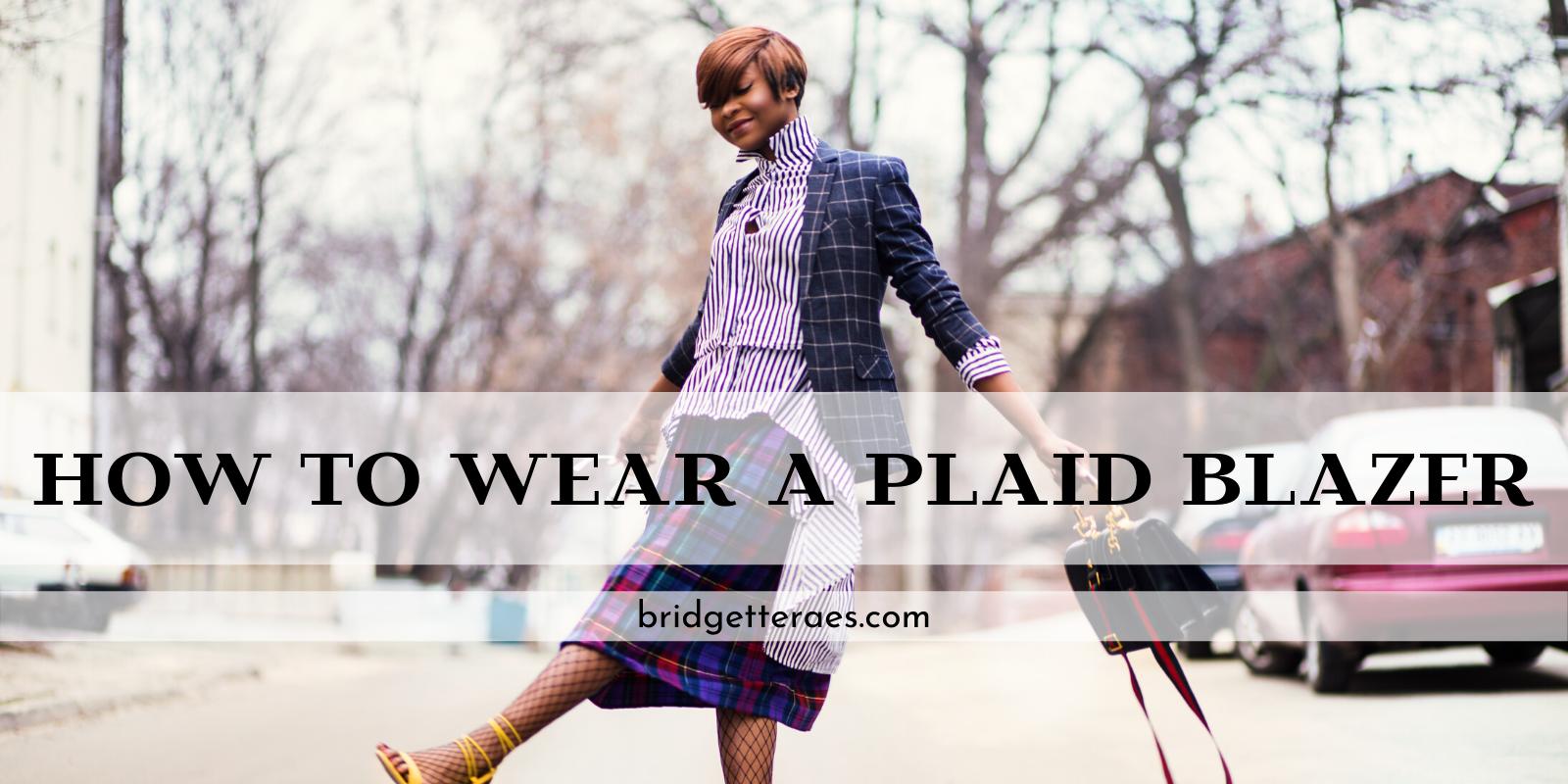 How to Wear a Plaid Blazer
