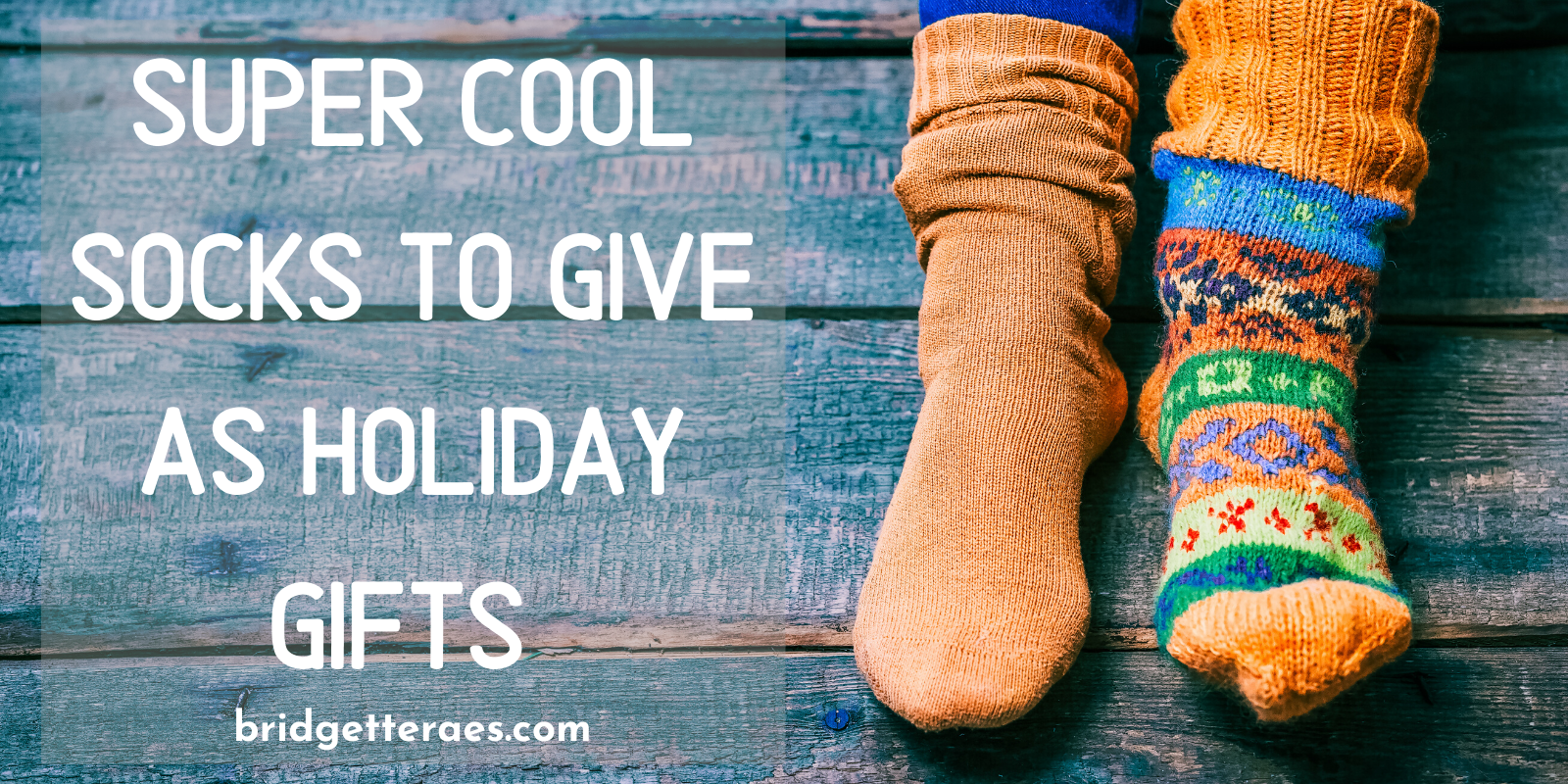 Super Cool Socks You Can Give as Holiday Gifts