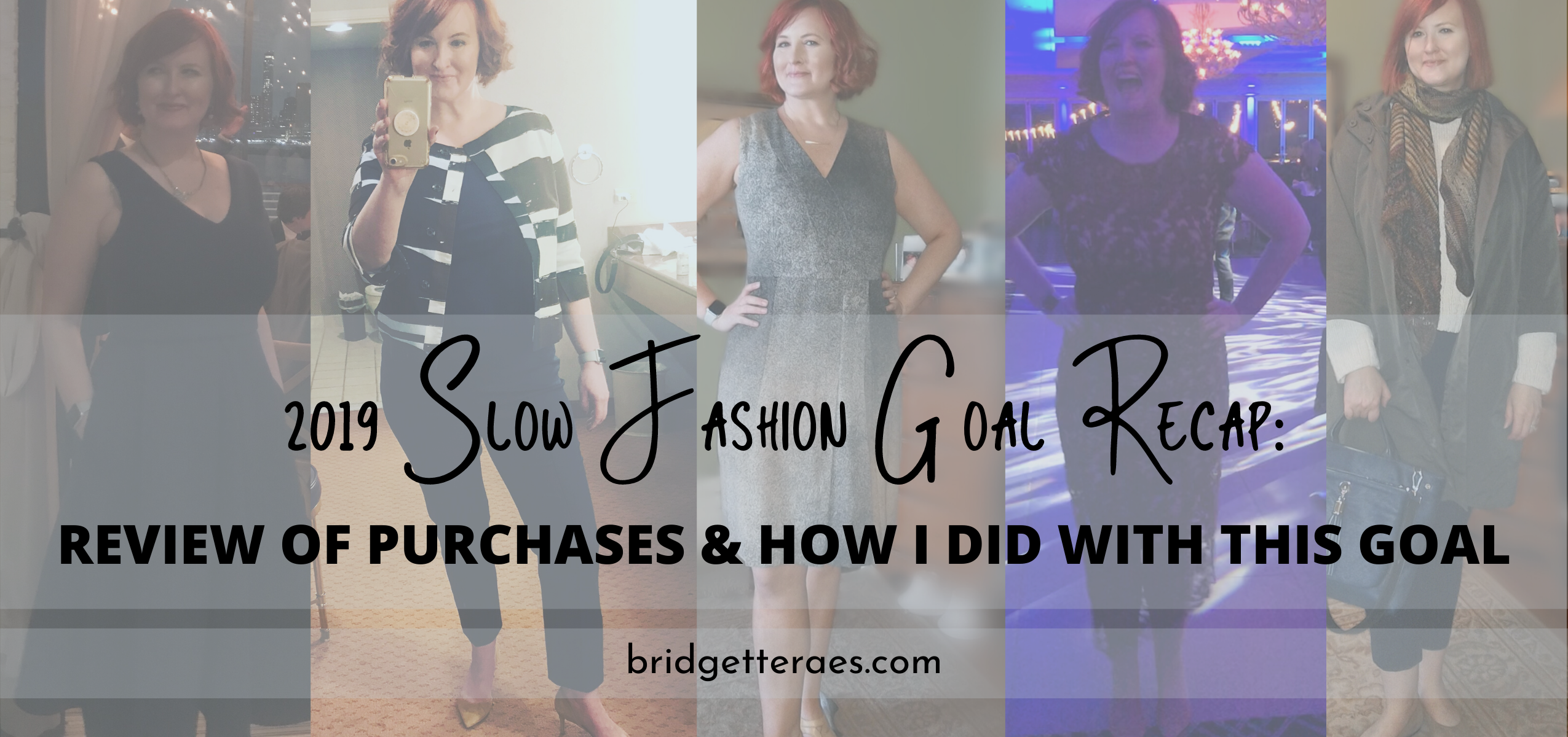 2019 Slow Fashion Goal Recap: Review of Purchases & How I Did with This Goal