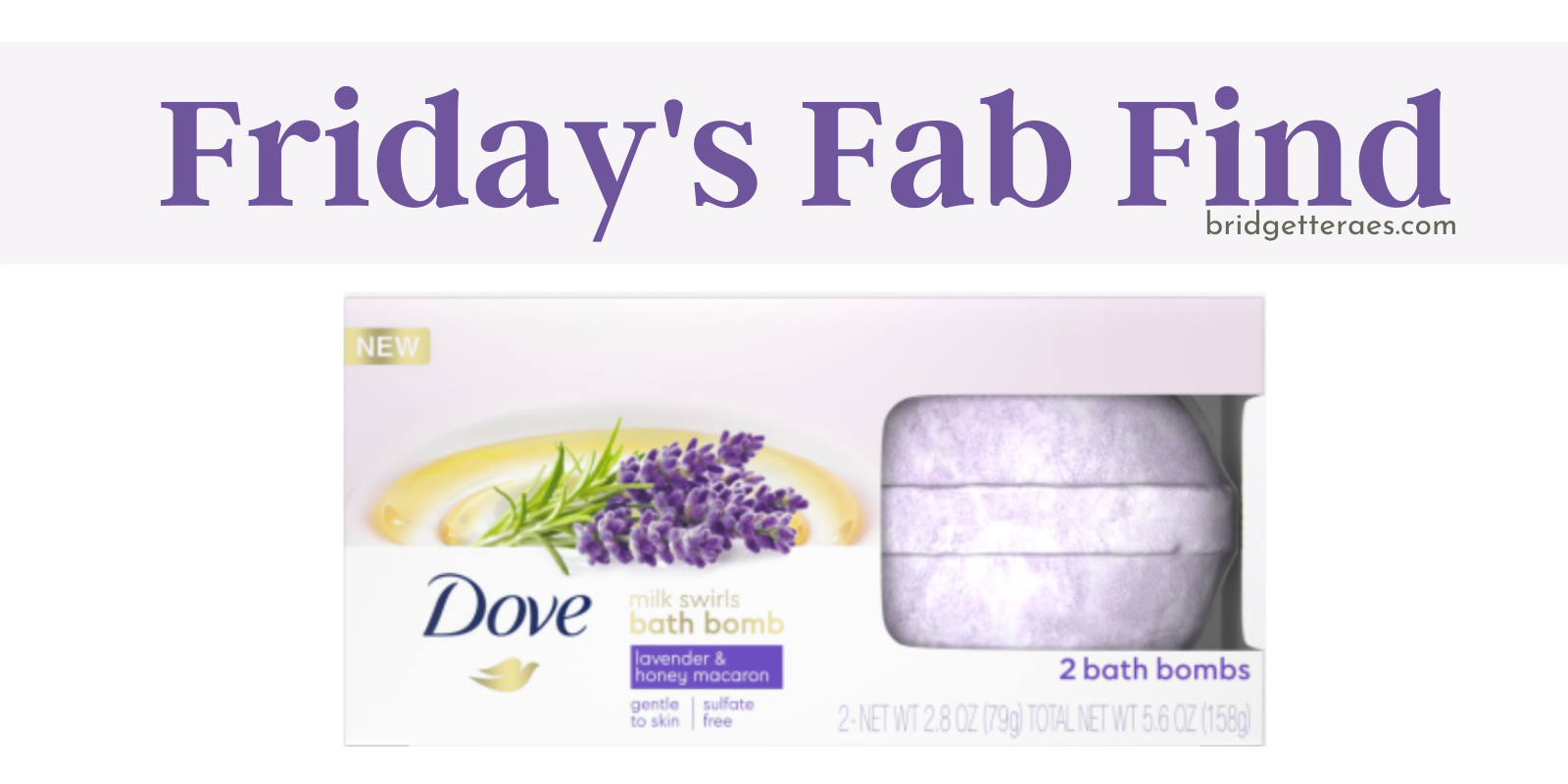 Friday's Fab Find: Dove Bath Bombs