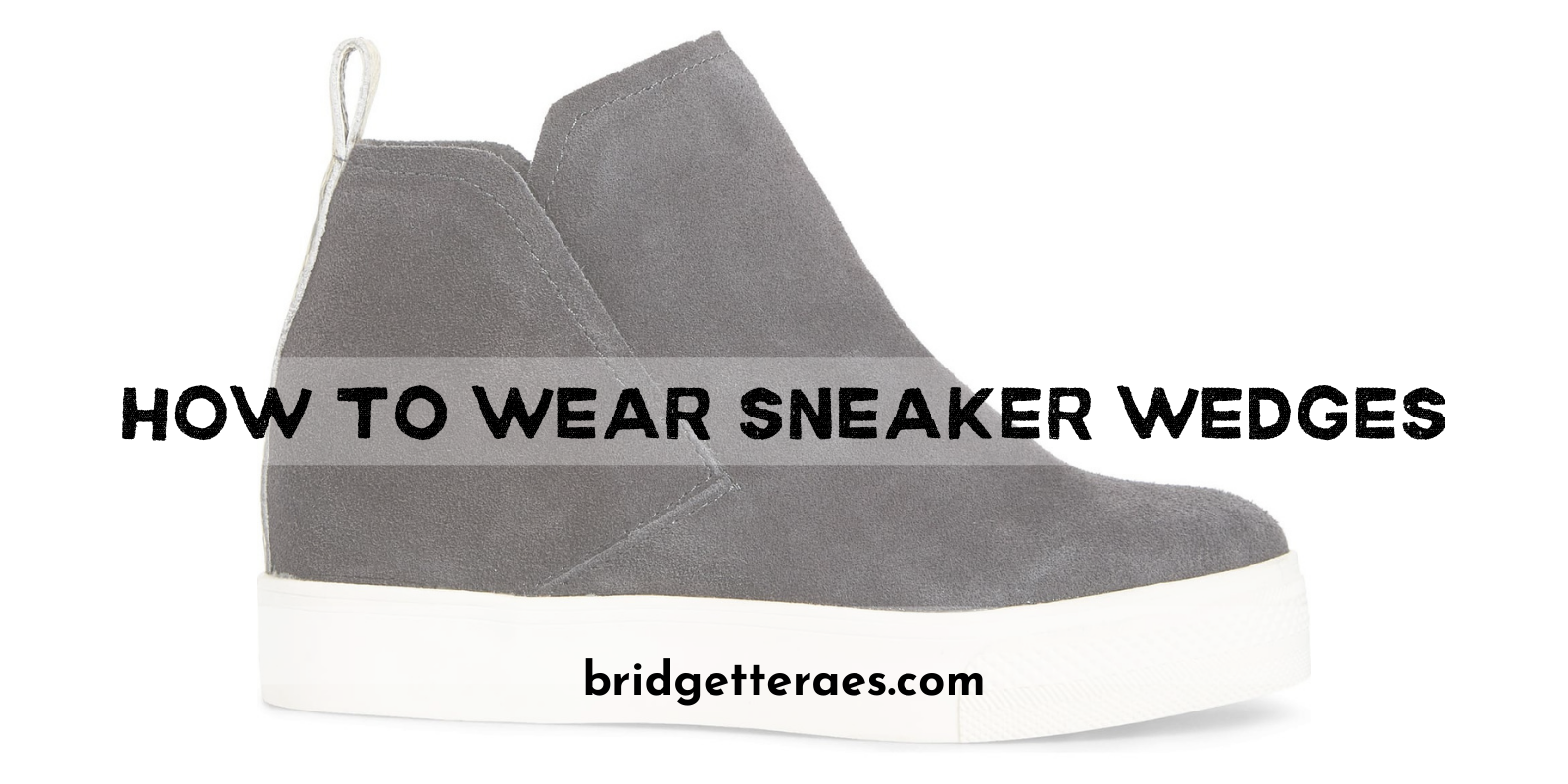 How to Wear Sneaker Wedges
