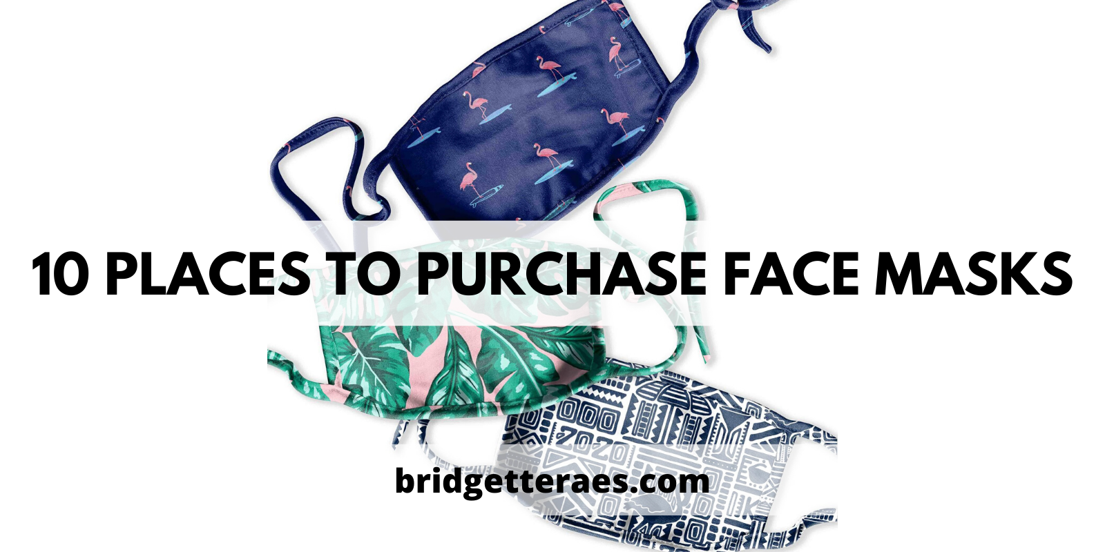 Ten Places to Purchase Face Masks