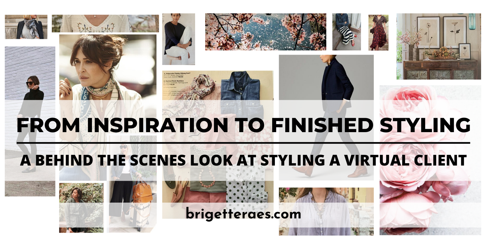From Inspiration to Finished Styling: A Behind The Scenes Look at Styling a Virtual Client