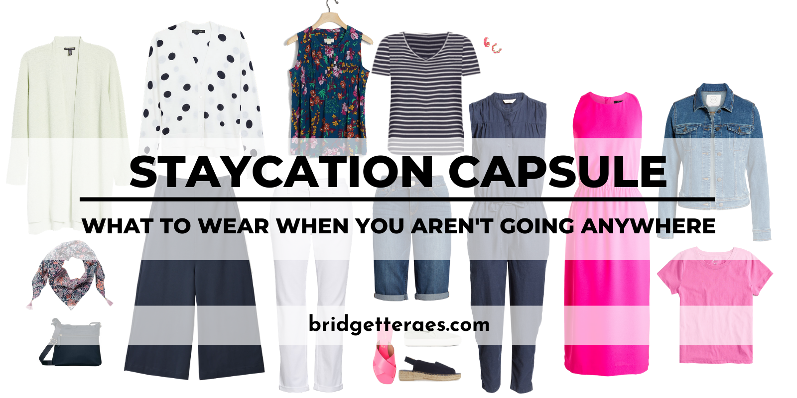 Staycation Capsule: What to Wear When You Aren't Going Anywhere