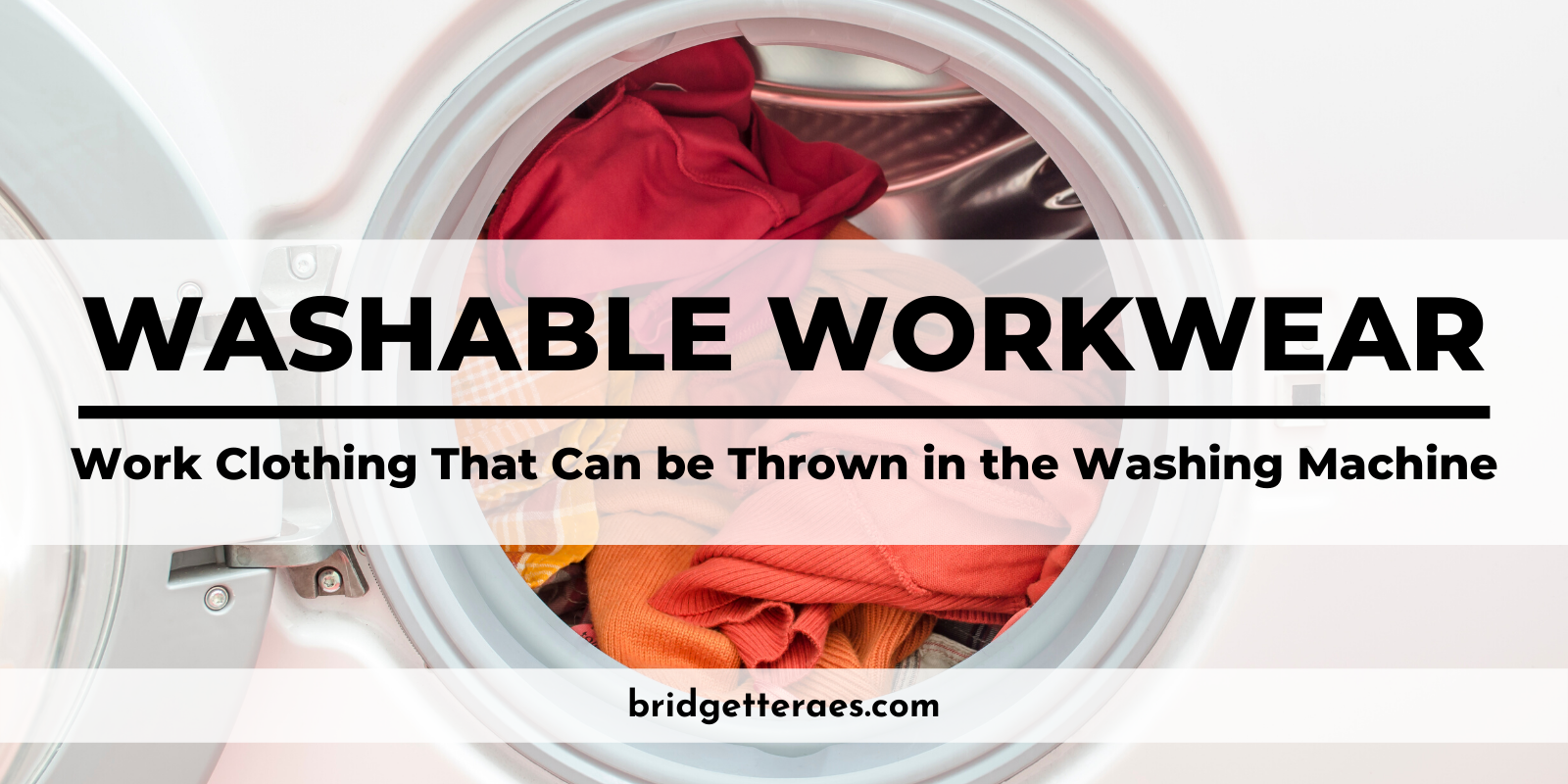 Washable Workwear: Work Clothing That Can be Thrown in the Washing Machine