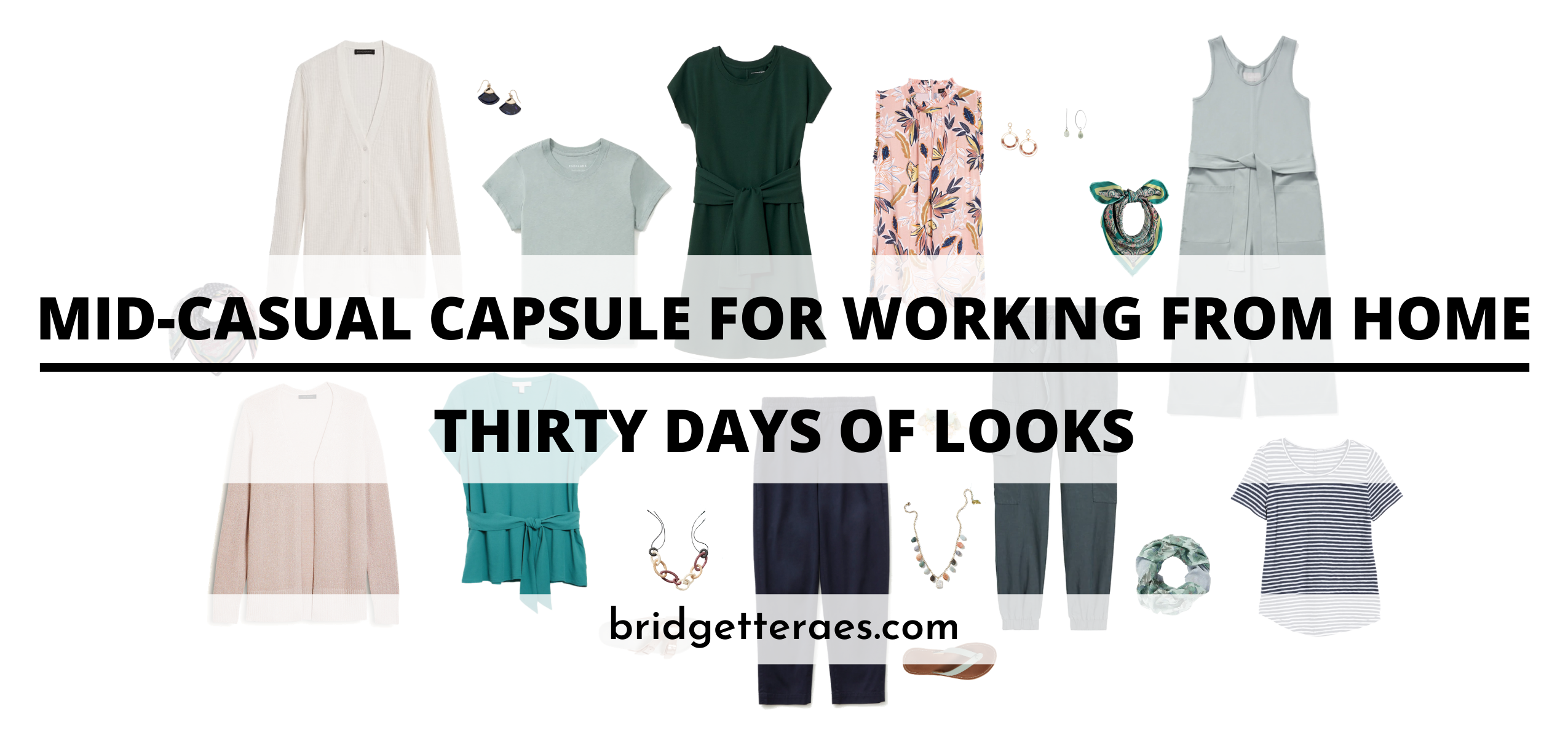 Mid-Casual Capsule for Working From Home: 30 Days of Looks