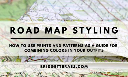 Road Map Styling: How to Use Prints and Patterns as a Guide for Combining Colors in Your Outfits