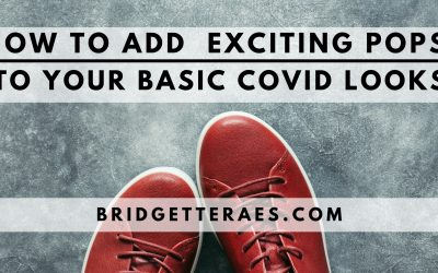 How to Add Pops to Your Basic COVID Looks
