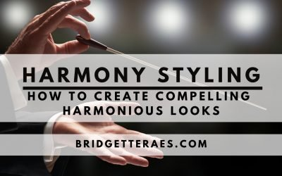 Harmony Styling: How to Create Harmonious and Compelling Looks