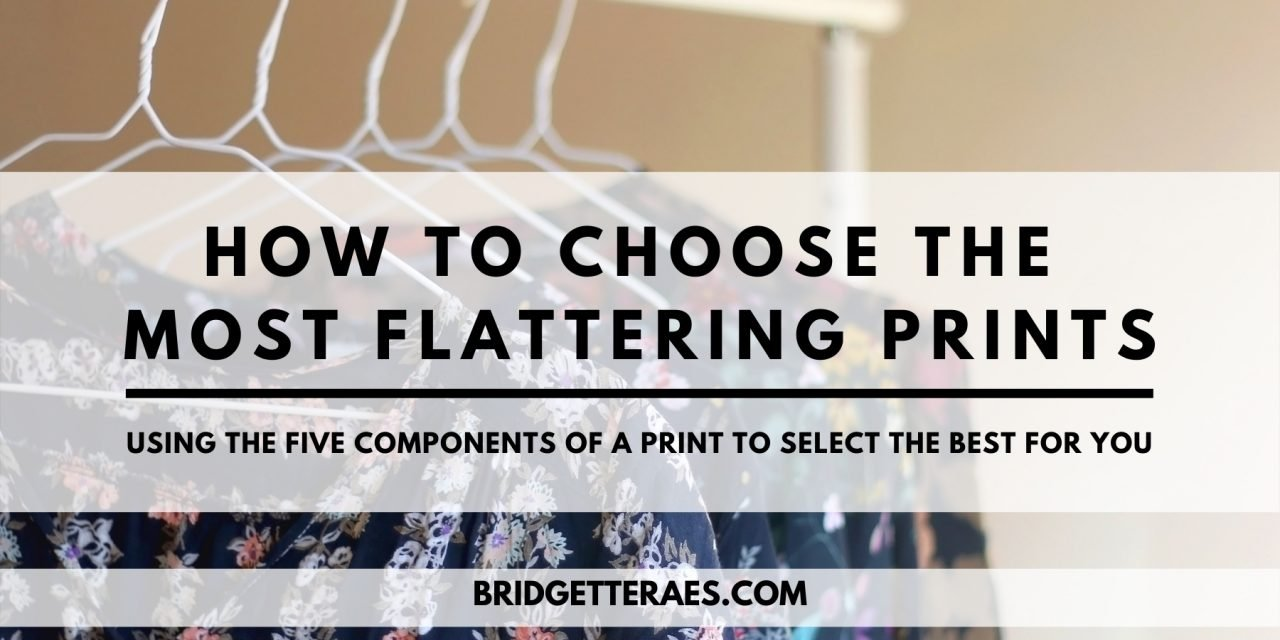 How to Choose the Most Flattering Prints: Using the Five Components of a Print to Select the Best for You