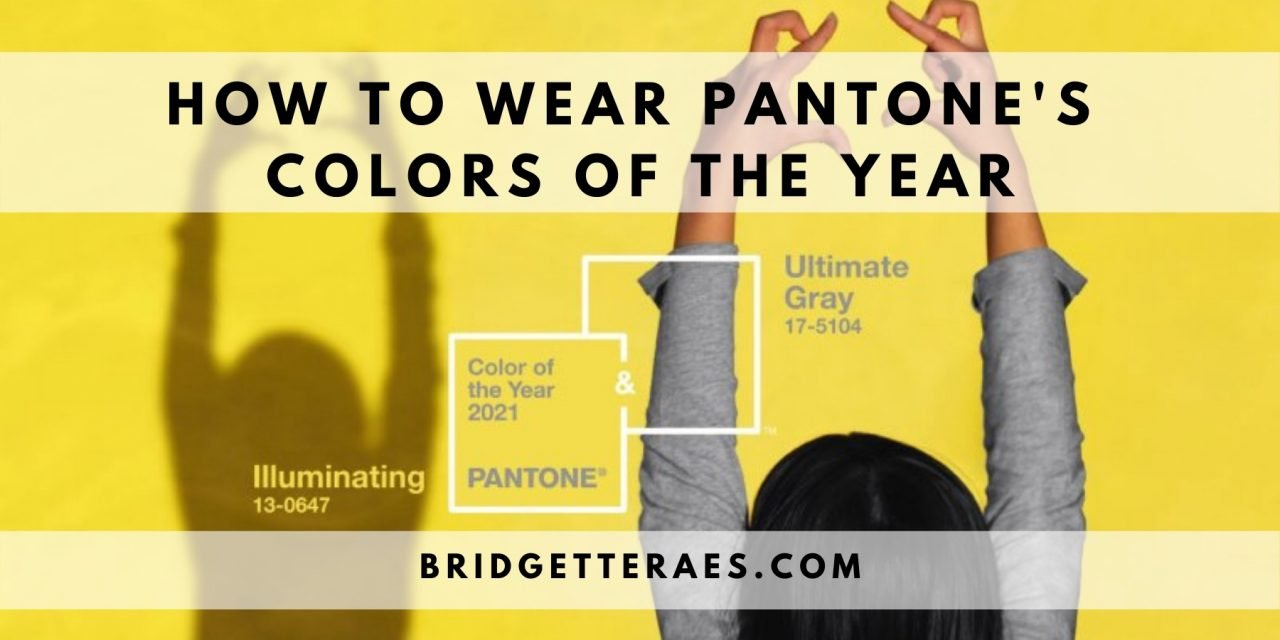 How to Wear Pantone's Colors of the Year: Illuminating and Ultimate Gray