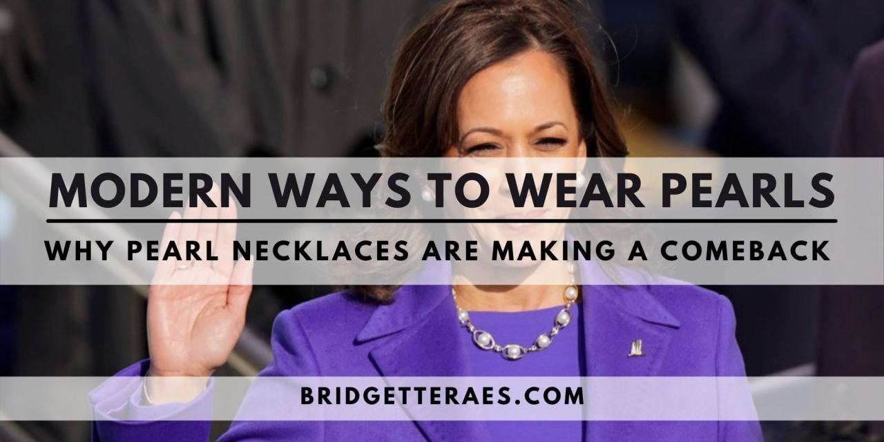 Modern Ways to Wear Pearls: Why Pearl Necklaces are Making a Comeback
