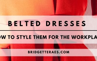 Belted Dresses: How to Style Them for the Workplace