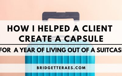 How I helped a Client Create a Capsule for a Year of Living Out of a Suitcase
