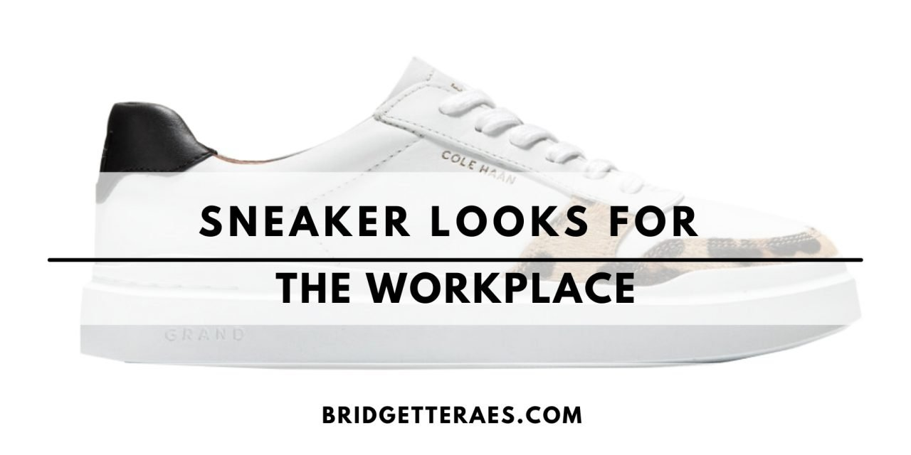 Sneaker Looks for the Workplace
