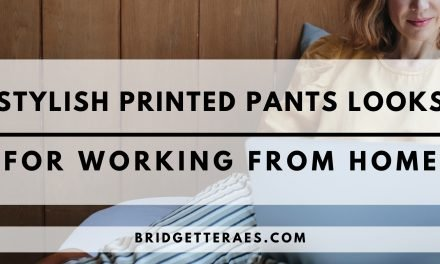 Stylish Printed Pants Outfits for Working From Home