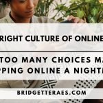 The Swipe Right Culture of Online Shopping: Why Too Many Choices Makes Shopping Online a Nightmare