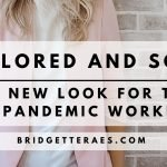 Tailored and Soft: The New Look for the Post-Pandemic Workplace