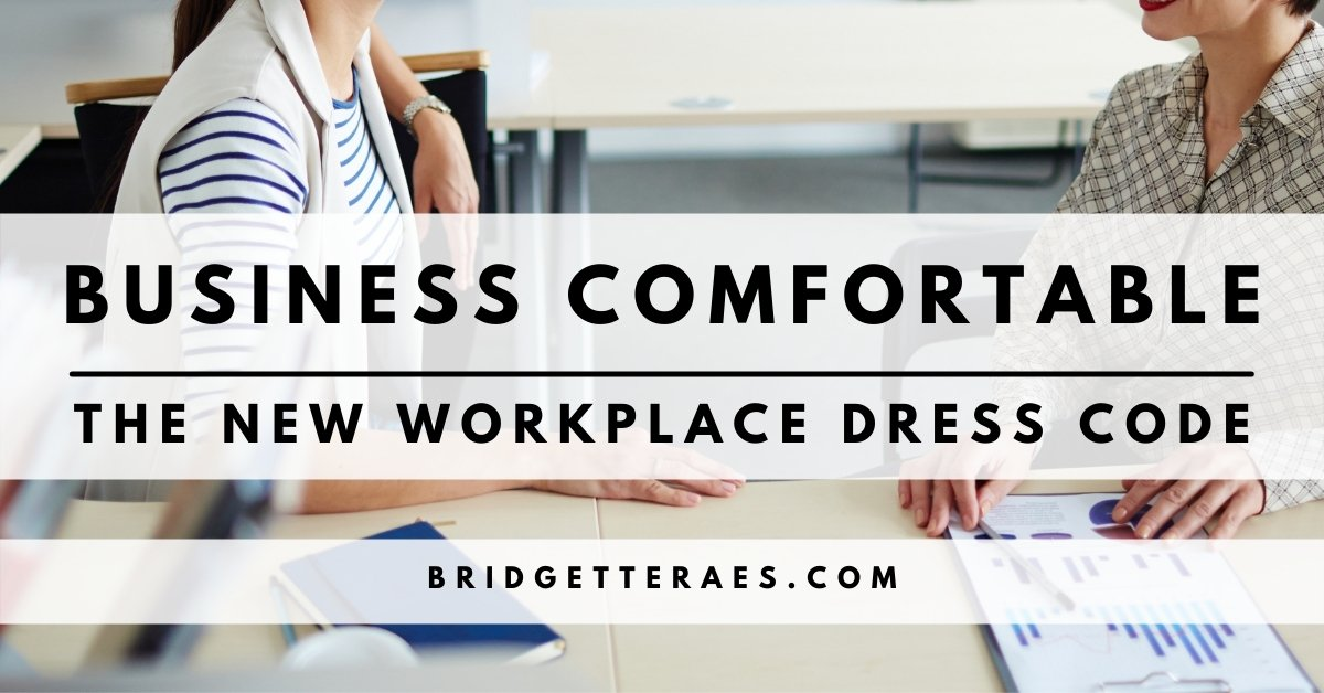 Business Comfortable: The New Workplace Dress Code