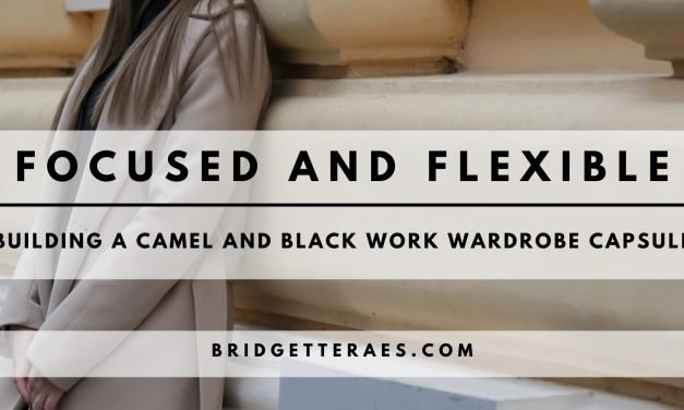 Focused and Flexible: Building a Camel and Black Work Wardrobe Capsule