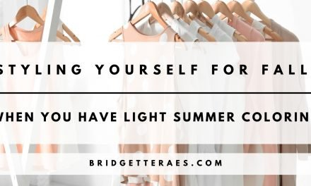 Styling Yourself for Fall When You Have Light Summer Coloring