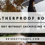 Weatherproof Boots: Warm and Dry Without Sacrificing Your Style